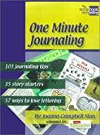 One Minute Journaling by Joanna Campbell…