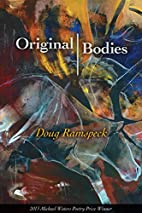 Original Bodies by Doug Ramspeck