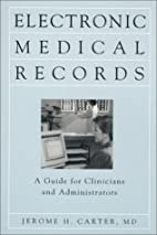 Electronic Medical Records: A Guide for…