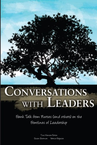 conversations-with-leaders-frank-talk-from-nurses-and-others-on-the-front-lines-of-leadership