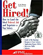 Get hired! How to land the ideal federal job…