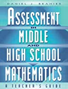 ASSESSMENT IN MIDDLE & HIGH SCHOOL…