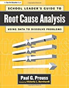 SCHOOL LEADER'S GUIDE TO ROOT CAUSE…
