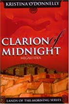 Clarion of Midnight: Megali Idea by Kristina…