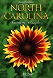 Bost, Toby: North Carolina Gardener's Guide