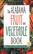 The Alabama Fruit & Vegetable Book (Southern…