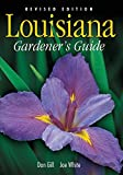 Gill, Dan: Louisiana Gardener's Guide