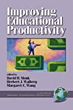 Walberg, Herbert J.: Improving Educational Productivity