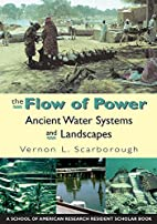 The Flow of Power: Ancient Water Systems and…
