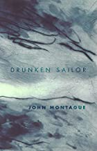 Drunken Sailor by John Montague