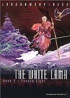Le Lama blanc, Tome 2 : La Seconde vue by…