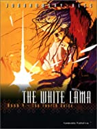 The White Lama Book 4 - The Fourth Voice…