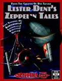 Dent, Lester: Lester Dent&#39;s Zeppelin Tales