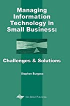 Managing Information Technology in Small…
