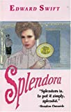 Swift, Edward: Spendora