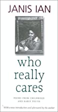 Who Really Cares: Poems From Childhood and…