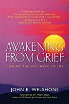 Awakening from Grief: Finding the Way Back…