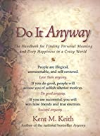 Do It Anyway: The Handbook for Finding…