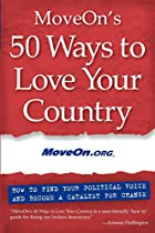 MoveOn's 50 Ways to Love Your Country: How…
