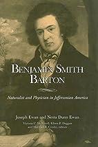 Benjamin Smith Barton : naturalist and…
