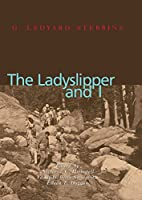 The Ladyslipper and I, Autobiography of G.…