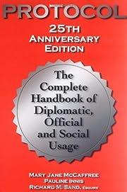 Protocol (Protocol: The Complete Handbook of…
