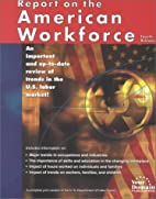 Report on the American Workforce by U.S.…