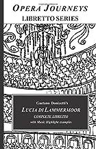 Lucia di Lammermoor (Opera Journeys Libretto…