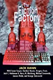 Dann, Jack: The Fiction Factory