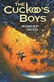 Reed, Robert: The Cuckoo&#39;s Boys