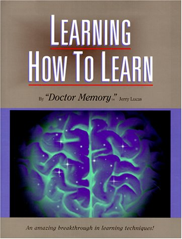 learning-how-to-learn-the-ultimate-learning-and-memory-instruction