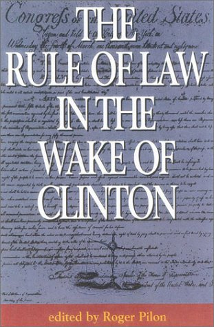 the-rule-of-law-in-the-wake-of-clinton
