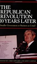 The Republican Revolution 10 Years Later:…
