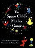 Winsor, Frederick: The Space Child's Mother Goose