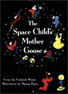 The Space Child's Mother Goose. by Frederick…