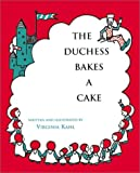Kahl, Virginia: The Duchess Bakes a Cake