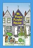 Leonard P Kessler: Mr. Pine's Purple House