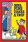 Kessler, Leonard P.: Mrs. Pine Takes a Trip