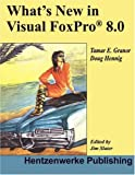 Slater, Jim: What's New in Visual Foxpro 8.0