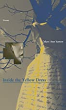 Inside the Yellow Dress (New Issues Poetry &…