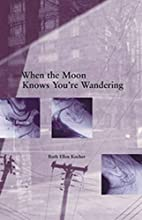When the Moon Knows You're Wandering (New…