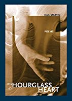 The hourglass heart by Gail Martin