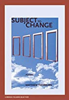 Subject to Change (New Issues Poetry &…