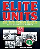 Ripley, Tim: Elite Units of the Third Reich: German Special Forces in World War II