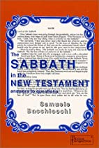 The Sabbath in the New Testament: Answers to…