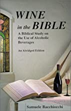 Wine in the Bible: A Biblical Study on the…