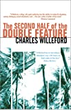 Willeford, Charles: The Second Half of the Double Feature