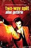 Guthrie, Allan: Two-way Split