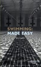 Swimming Made Easy: The Total Immersion Way…