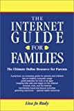 Rudy, Lisa Jo: Internet Guide for Families